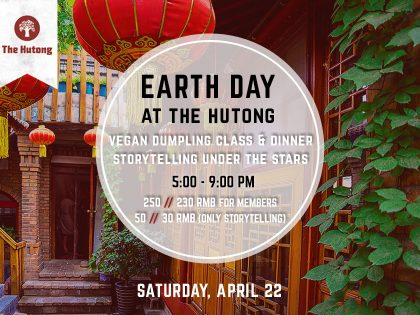 The Hutong Celebrates Earth Day!