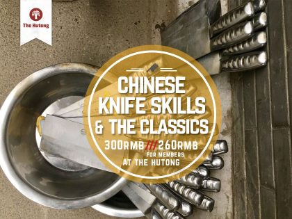 Chinese Knife Skills & The Classics