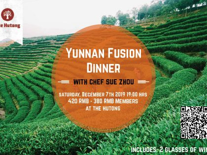 Yunnan Fusion Dinner with Chef Sue Zhou