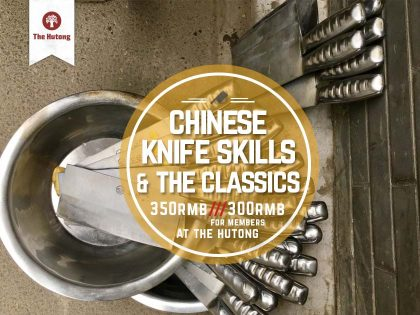 Chinese Knife Skills & The Classics