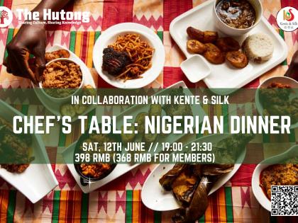 Kente & Silk's Beijing Africa Week: Nigerian Chef's Table Dinner with Omolade